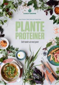 Planteproteiner - fyldt med liv og smag