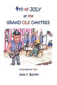 Fourth Of July At The Grand Ole Oaktree
