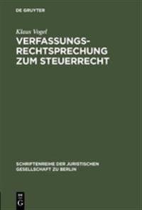 Verfassungsrechtsprechung Zum Steuerrecht