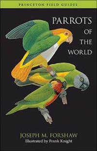 Parrots of the World