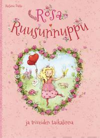 Rosa Ruusunnuppu ja toiveiden taikalinna