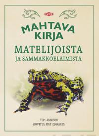 Mahtava kirja matelijoista ja sammakkoeläimistä