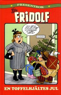 Lilla Fridolf : en toffelhjältes jul