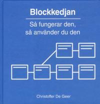 Blockkedjan : Så fungerar den, så använder du den - Christoffer De Geer | Laserbodysculptingpittsburgh.com