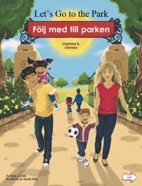 Följ med till parken (engelska och svenska)