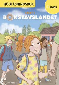 Livet i Bokstavslandet Högläsningsbok Förskoleklass