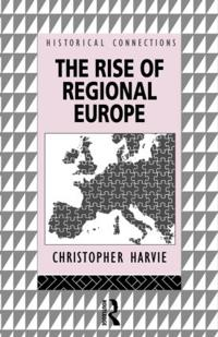 The Rise of Regional Europe