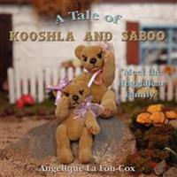 A Tale of Kooshla and Saboo