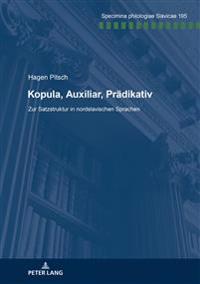 Kopula, Auxiliar, Praedikativ