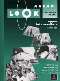 Look Ahead Upper Intermediate Workbook