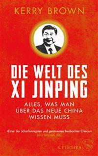 Die Welt des Xi Jinping
