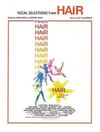Hair (Vocal Selections): Piano/Vocal/Chords