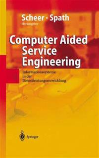 Computer Aided Service Engineering