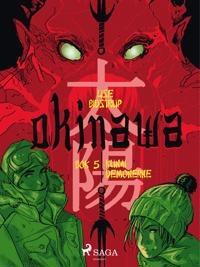 Okinawa 5: Kunai-demonerne
