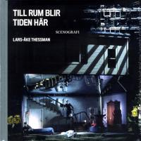 Till rum blir tiden här: Lars-Åke Thessman - Lars-Åke Thessman pdf epub
