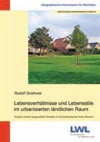 Lebensverhältnisse und Lebensstile im urbanisierten ländlichen Raum