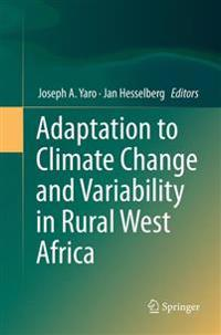 Adaptation to Climate Change and Variability in Rural West Africa
