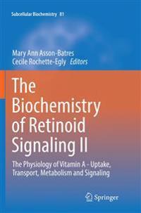 The Biochemistry of Retinoid Signaling II