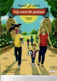 Följ med till parken (arabiska och svenska)