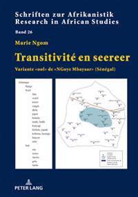 Transitivité En Seereer: Variante «ool» de «ngoye Mbayaar» (Sénégal)