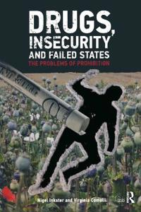 Drugs, Insecurity and Failed States: