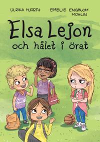 Elsa Lejon och hålet i örat