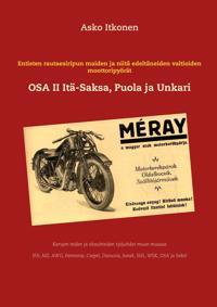 Entisten rautaesiripun maiden ja niitä edeltäneiden valtioiden moottoripyörät: OSA II Itä-Saksa-Puola ja Unkari