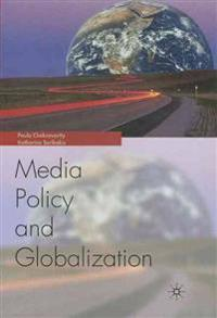 Globalization and Media Policy