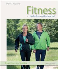 Fitness - i bedre form på kortere tid