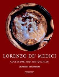 Lorenzo de'Medici, Collector of Antiquities