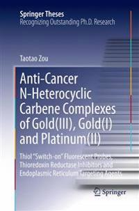 Anti-Cancer N-Heterocyclic Carbene Complexes of Gold(iii), Gold(i) and Platinum(ii)