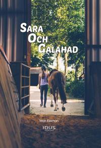 Sara och Galahad