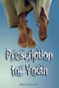 Prescription for Youth