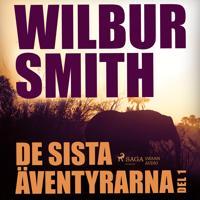 De sista äventyrarna del 1 - Wilbur Smith pdf epub