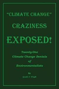Climate Change Deniers Exposed!