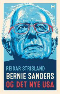 Bernie Sanders og det nye USA - Reidar Strisland pdf epub