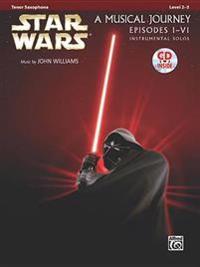 Star Wars Instrumental Solos (Movies I-VI): Tenor Sax, Book & CD