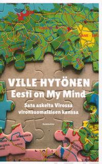 Eesti on my mind