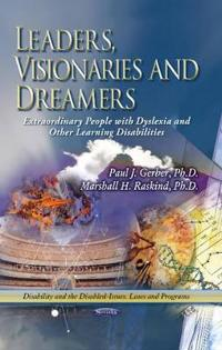 Leaders, Visionaries and Dreamers
