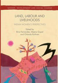 Land, Labour and Livelihoods