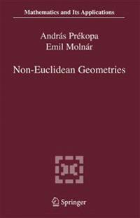 Non-Euclidean Geometries: J Nos Bolyai Memorial Volume