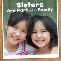 Sisters Are Part of a Family - Lucia Raatma - böcker (9781474745734)     Bokhandel