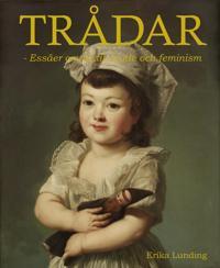 Trådar : Essäer om textil, mode och feminism - Erika Lunding | Laserbodysculptingpittsburgh.com