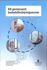 Ett gemensamt bostadsförsörjningsansvar. SOU 2018:35. : Slutbetänkande från Utredningen om kommunal planering av bostäder