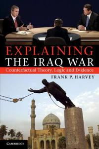 Explaining the Iraq War