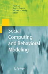 Social Computing and Behavioral Modeling