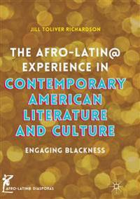 The Afro-latin Experience in Contemporary American Literature and Culture