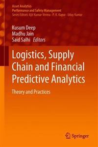Logistics, Supply Chain and Financial Predictive Analytics