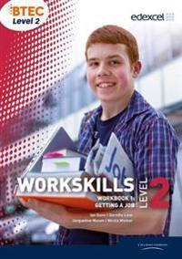 Workskills l2 workbook 1: getting a job