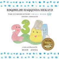 The Number Story 1 RƏqƏmlƏr Haqqinda HekayƏ: Small Book One English-Azerbaijani